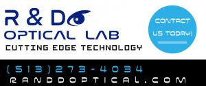 R and D Optical Lab Cutting Edge TEchnology randdopticallab.com (513)273-4034