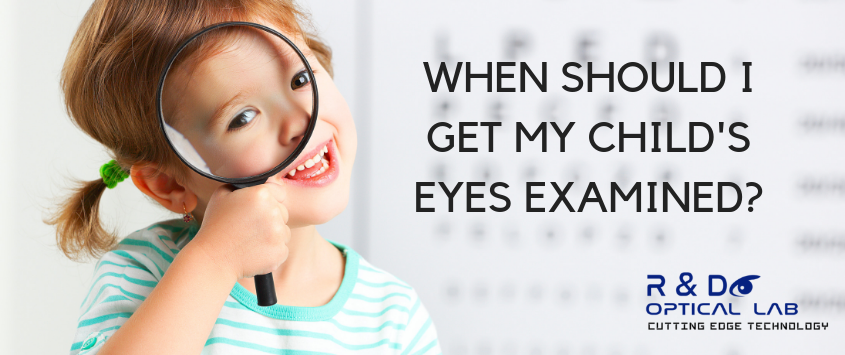 When Should I Start Having My Child's Eyes Examined?