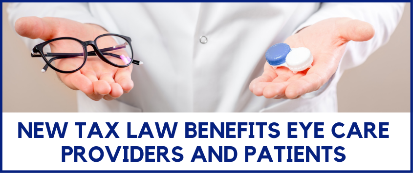 New Tax Law Benefits Eye Care Providers and Patients